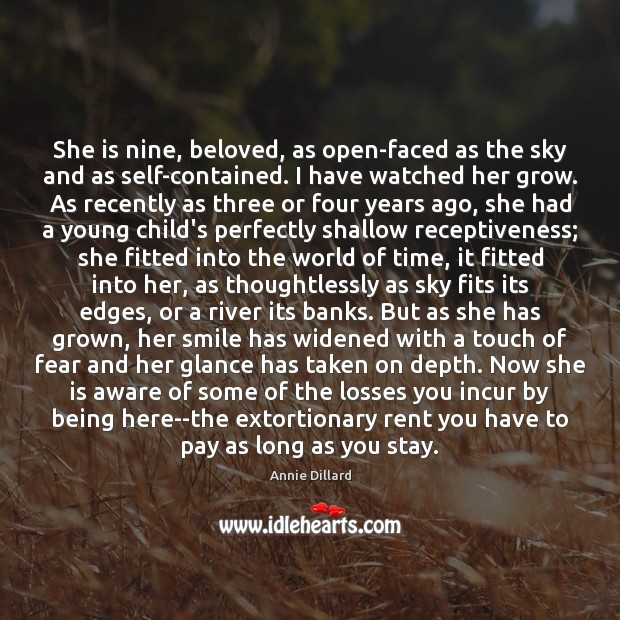 She is nine, beloved, as open-faced as the sky and as self-contained. Image