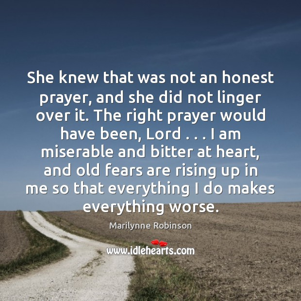 She knew that was not an honest prayer, and she did not Image