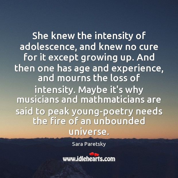 She knew the intensity of adolescence, and knew no cure for it Image