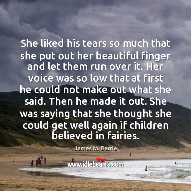 She liked his tears so much that she put out her beautiful Image