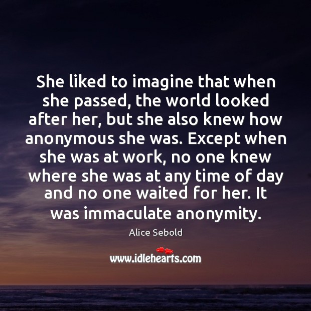 She liked to imagine that when she passed, the world looked after Image