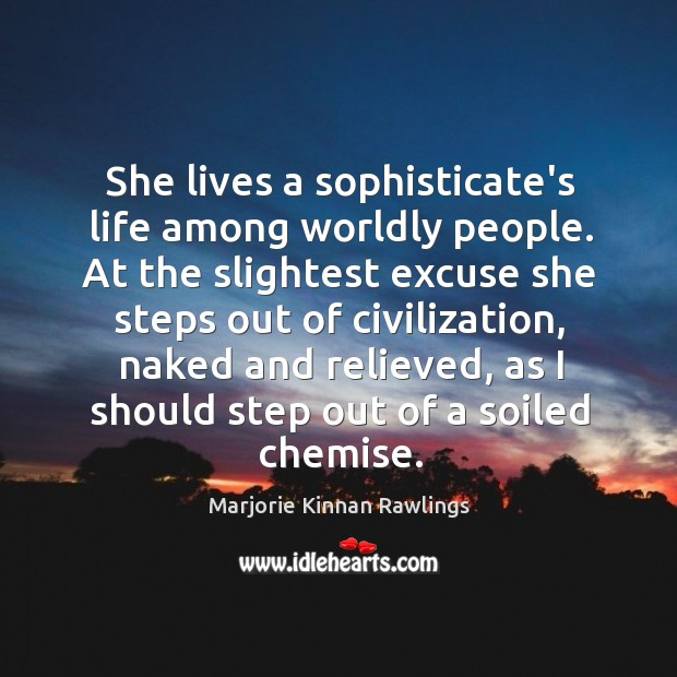 She lives a sophisticate's life among worldly people. At the slightest excuse Image