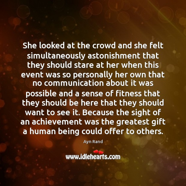 She looked at the crowd and she felt simultaneously astonishment that they Fitness Quotes Image