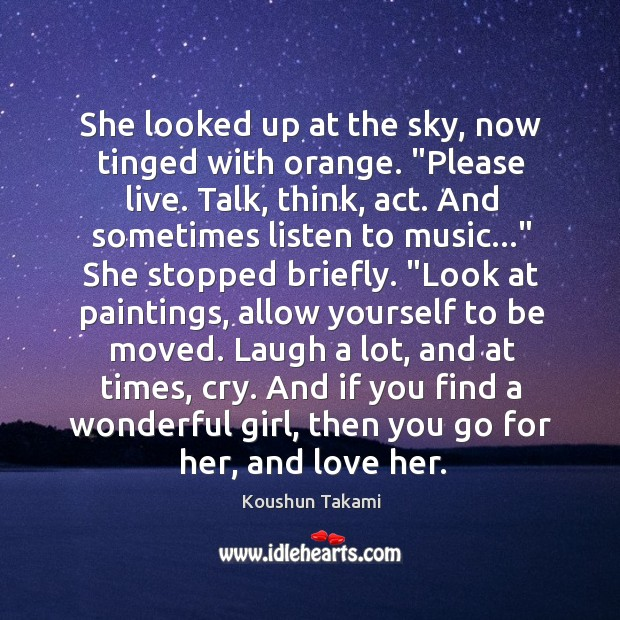 """She looked up at the sky, now tinged with orange. """"Please live. Image"""
