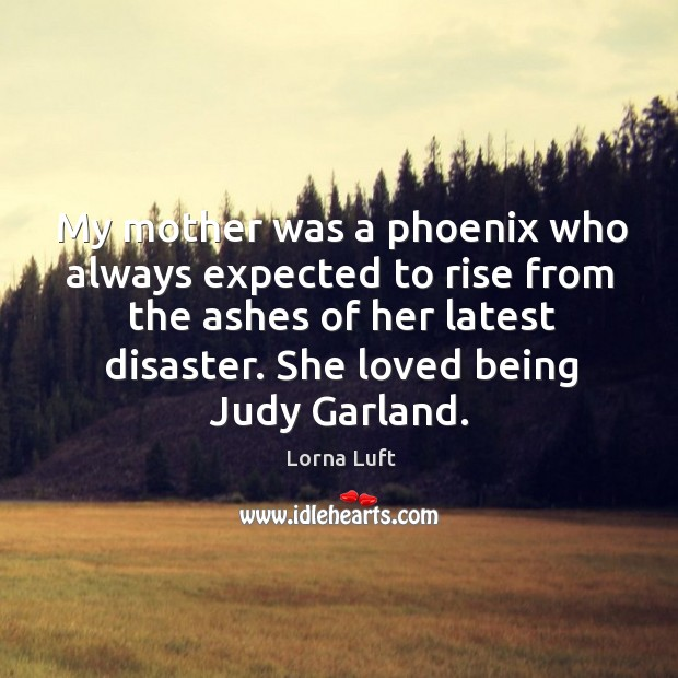 She loved being judy garland. Image