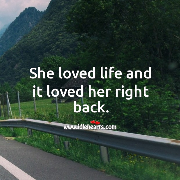 She loved life and it loved her right back. Image