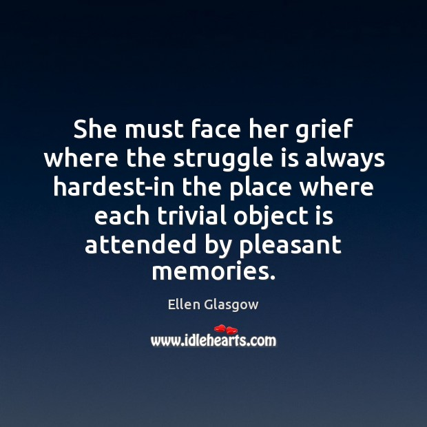 Image, She must face her grief where the struggle is always hardest-in the