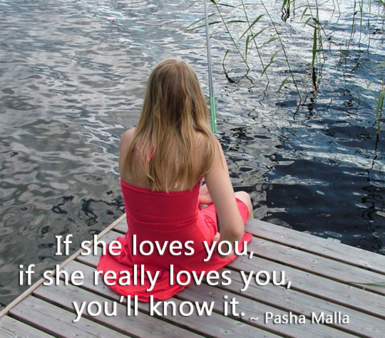 If She Loves You, If She Really Loves You, You'll Know It.