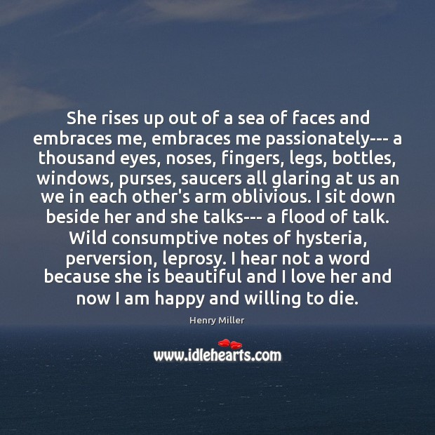 She rises up out of a sea of faces and embraces me, Image