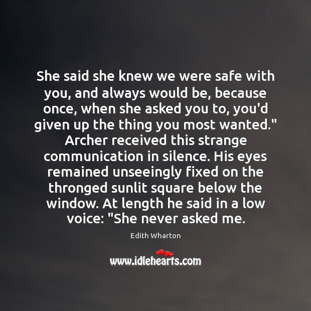 Image, She said she knew we were safe with you, and always would