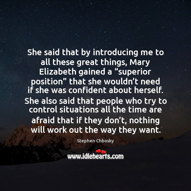 She said that by introducing me to all these great things, Mary Image