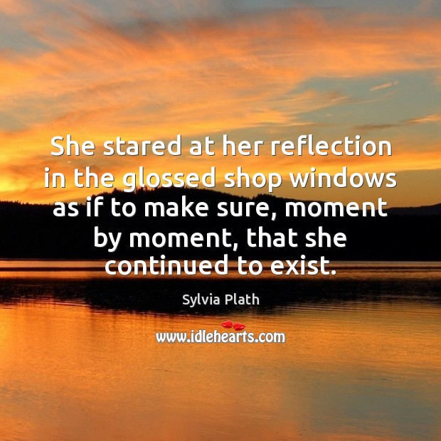 Image, She stared at her reflection in the glossed shop windows as if