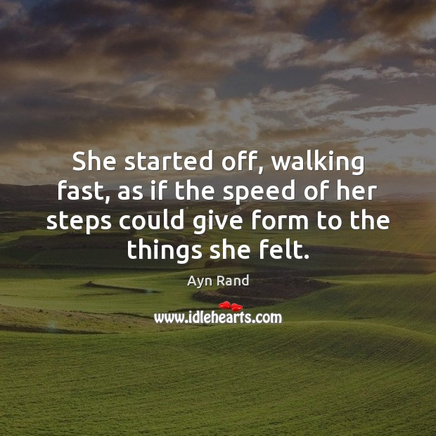 She started off, walking fast, as if the speed of her steps Image
