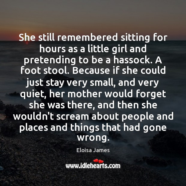 She still remembered sitting for hours as a little girl and pretending Image