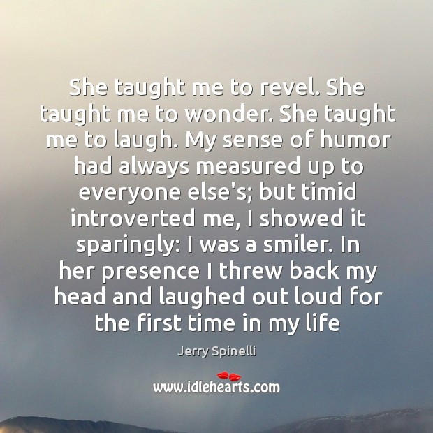 She taught me to revel. She taught me to wonder. She taught Image
