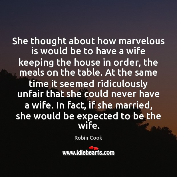 She thought about how marvelous is would be to have a wife Image
