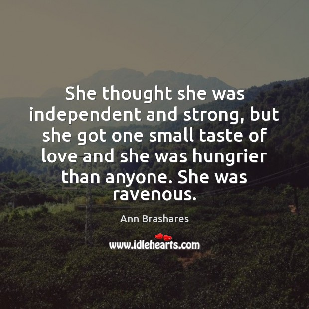 Image, She thought she was independent and strong, but she got one small