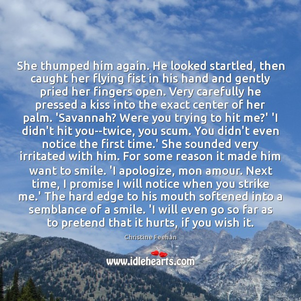 Image, She thumped him again. He looked startled, then caught her flying fist