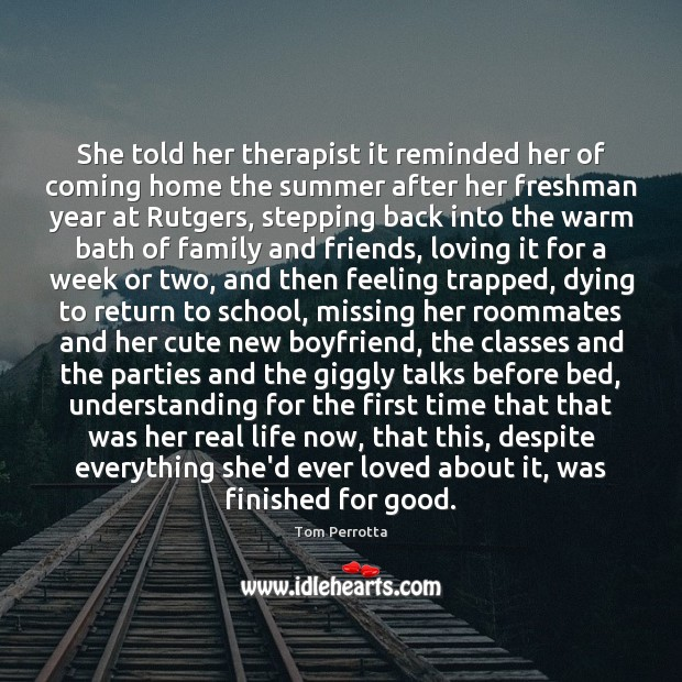 She told her therapist it reminded her of coming home the summer Image