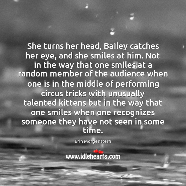 Image, She turns her head, Bailey catches her eye, and she smiles at