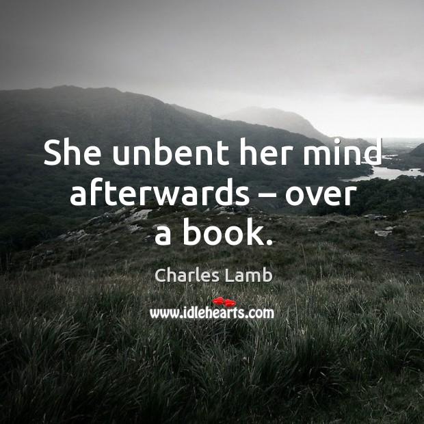 She unbent her mind afterwards – over a book. Image