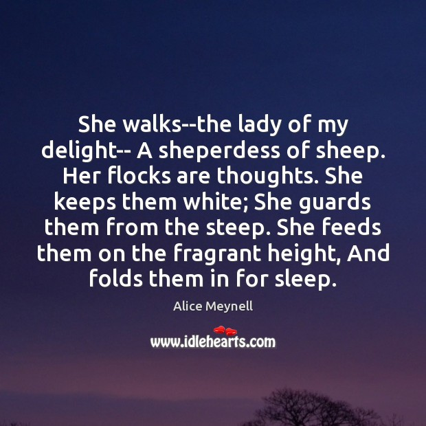 Image, She walks–the lady of my delight– A sheperdess of sheep. Her flocks