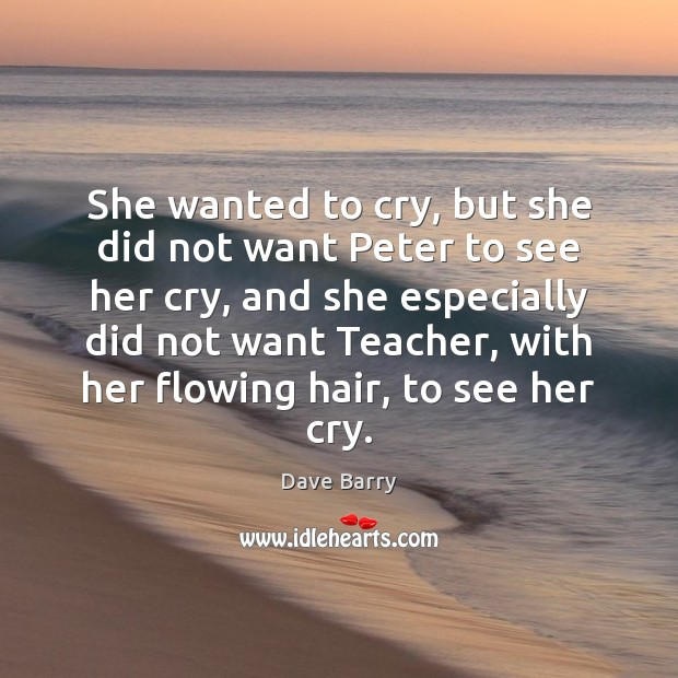 Image, She wanted to cry, but she did not want Peter to see