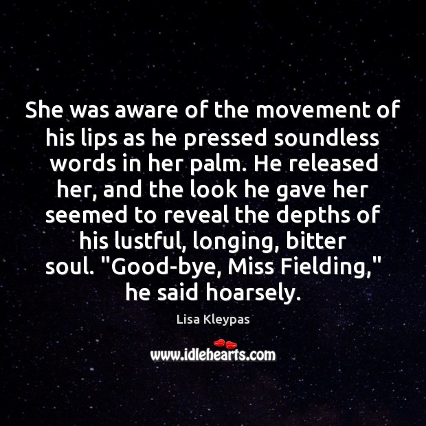 Image, She was aware of the movement of his lips as he pressed