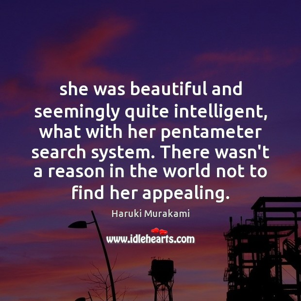 Image, She was beautiful and seemingly quite intelligent, what with her pentameter search