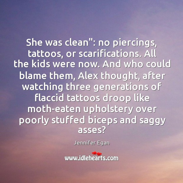 "She was clean"": no piercings, tattoos, or scarifications. All the kids were Image"