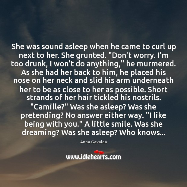 She was sound asleep when he came to curl up next to Dreaming Quotes Image