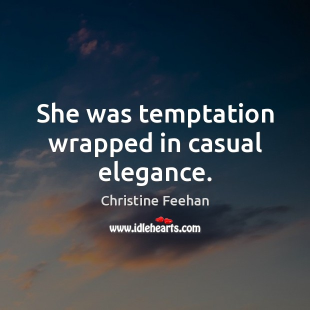 She was temptation wrapped in casual elegance. Image