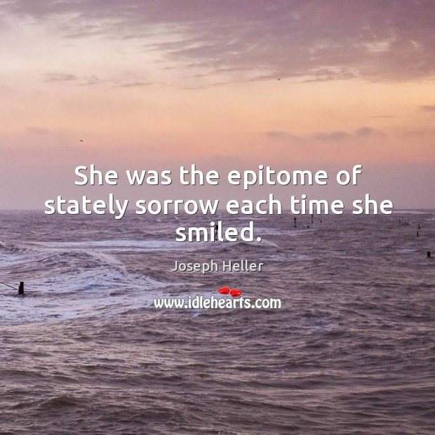 She was the epitome of stately sorrow each time she smiled. Image