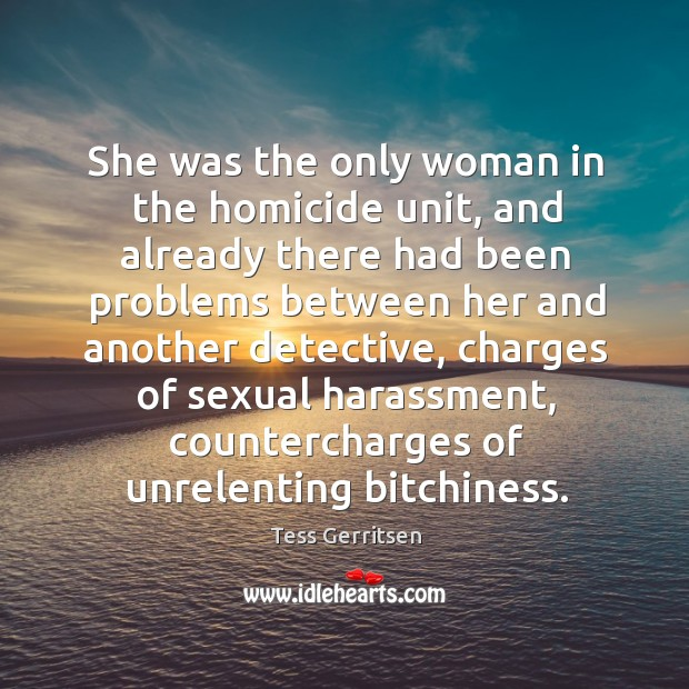 Image, She was the only woman in the homicide unit, and already there