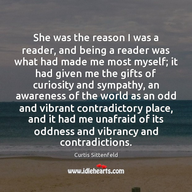 She was the reason I was a reader, and being a reader Image