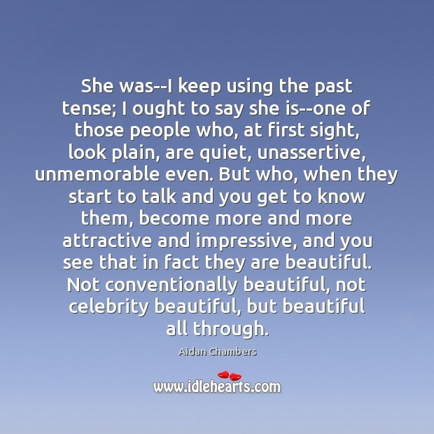 She was–I keep using the past tense; I ought to say she Image