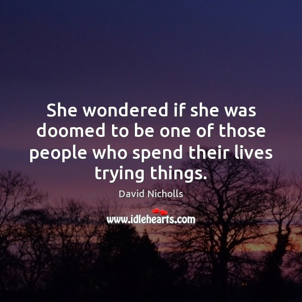 She wondered if she was doomed to be one of those people Image