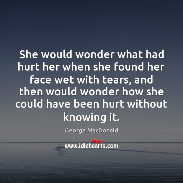 Image, She would wonder what had hurt her when she found her face