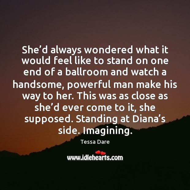 She'd always wondered what it would feel like to stand on Image