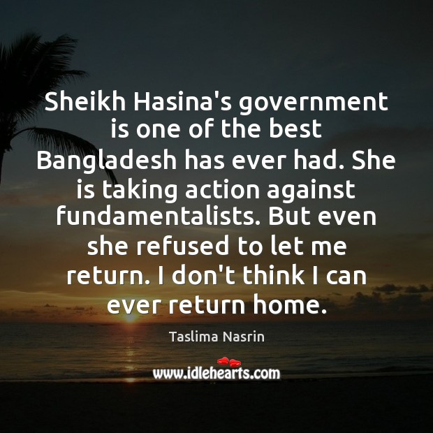 Sheikh Hasina's government is one of the best Bangladesh has ever had. Image