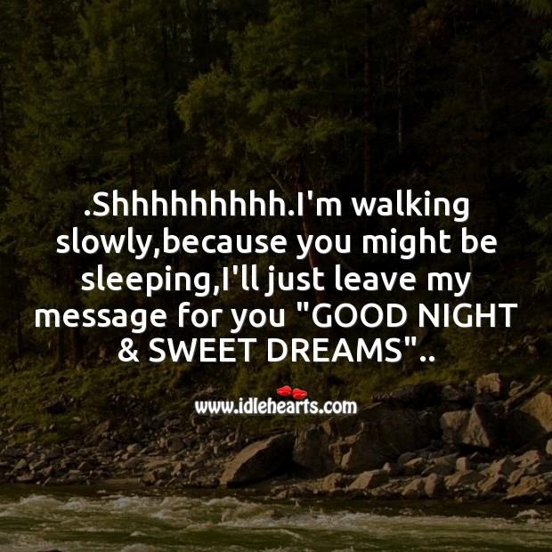 Image, Shhhhhhhhh.i'm walking slowly