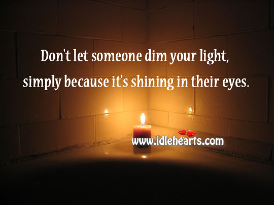 Simply because it's shining in their eyes. Image