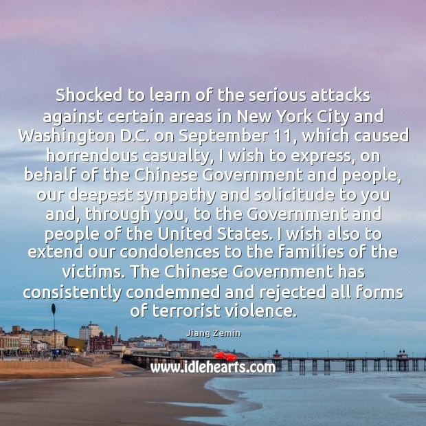 Image, Shocked to learn of the serious attacks against certain areas in New