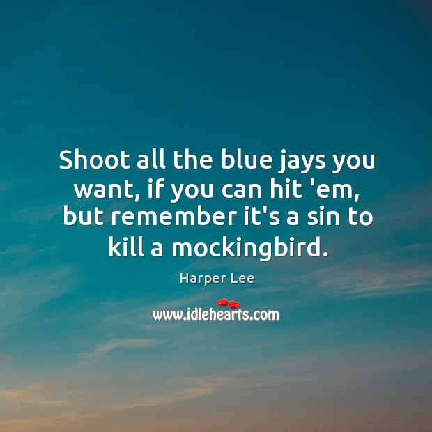 Shoot all the blue jays you want, if you can hit 'em, Image