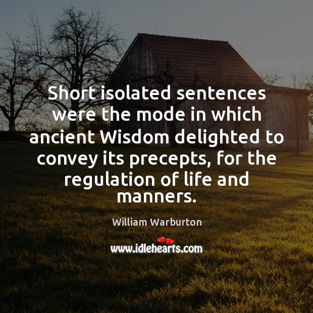 Short isolated sentences were the mode in which ancient Wisdom delighted to Image