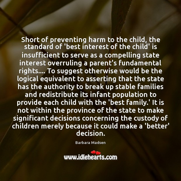 Image, Short of preventing harm to the child, the standard of 'best interest