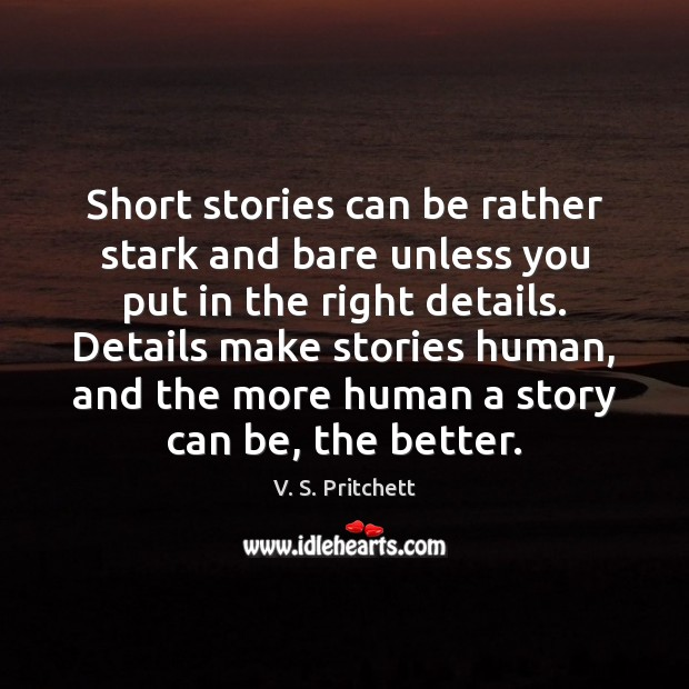 Image, Short stories can be rather stark and bare unless you put in