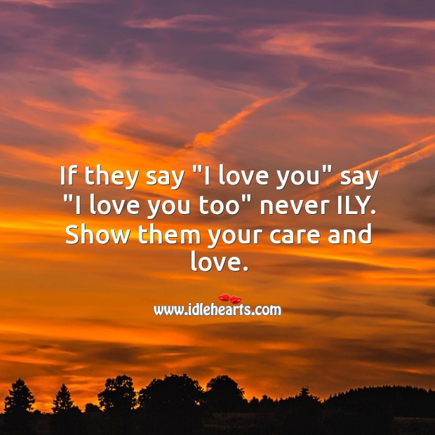 Image, Care, I Love, I Love You, Love, Love You, Never, Partner, Say, Show, Them, They Say, Too, You, Your