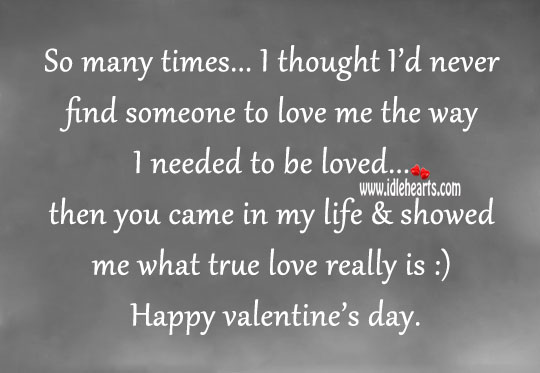 I thought I'd never find someone to love me Valentine's Day Quotes Image