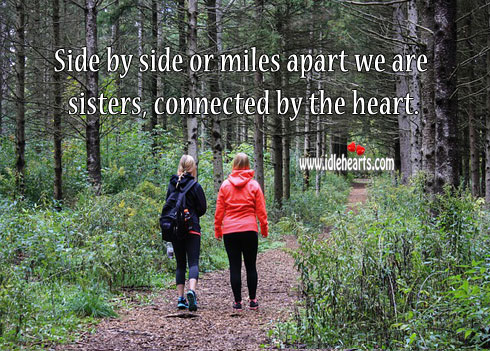 We are sisters, connected by the heart. Sister Quotes Image
